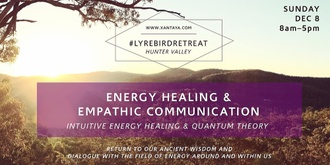 Part 2: Energy Healing and Empathic Communication