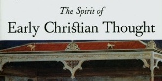 Book Discussion Group: The Spirit of Early Christian Thought