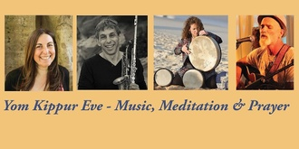 Yom Kippur Eve - Music, Meditation and Prayer