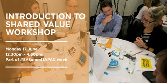 Introduction to Shared Value Workshop