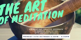 The Art of Meditation - 14th October