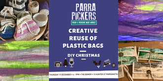 Creative Re-use of Plastic Bags - Parra Pickers December 2019