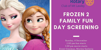 Rotary Club of Mt Lawley Family Fun Day Screening of Frozen 2