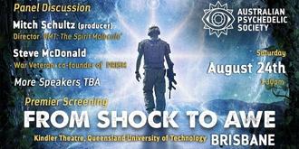 'From Shock to Awe' Premier Screening - Brisbane