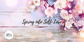 Spring into Self-Love