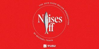 SUDS Major 2019: Noises Off