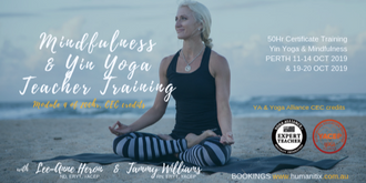 Yin Yoga & Mindfulness 50 hr Certification PERTH Oct 2019 (11-14, 19-20 Oct)