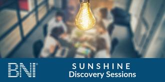 BNI Sunshine Discovery Sessions
