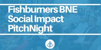 Fishburners Brisbane - Social Impact Pitch Night