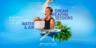 Sonic Dreamweaving – Water & Air
