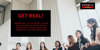 Somos21 Entrepreneur Series: Get Real!