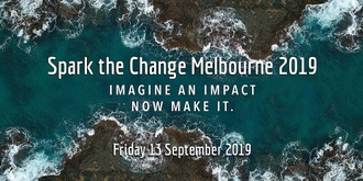 SPARK THE CHANGE MELBOURNE 2019