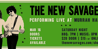 South Coast Tickets Presents: The New Savages at Murrah Hall