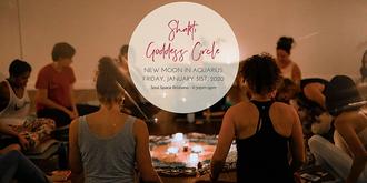 Shakti Goddess Circle - New Moon In Aquarius