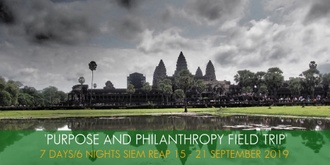Purpose and Philanthropy Field Trip to Siem Reap - September 2019