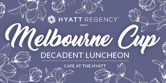 Melbourne Cup: Decadent Luncheon - Cafe at the Hyatt