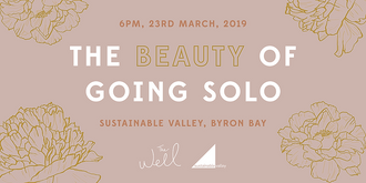 The Well Presents 'The Beauty of Going Solo'