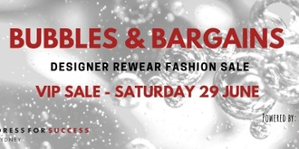 Bubbles & Bargains - VIP Fashion Sale SOLD OUT!!!