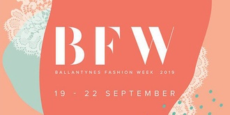 Ballantynes Fashion Week 2019 Opening Show