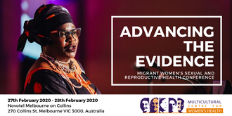 Advancing the Evidence: Migrant Women's Sexual and Reproductive Health Conference