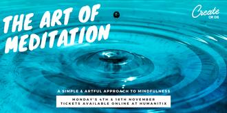 The Art of Meditation -  November classes