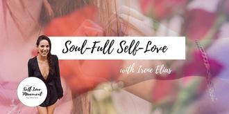 Soul-Full Self-Love // Adelaide