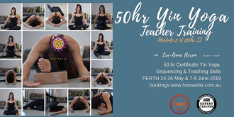 Yin Yoga 50 hr Certificate Sequencing & Teaching PERTH May 2019 (24-26 May, 7-9 June)