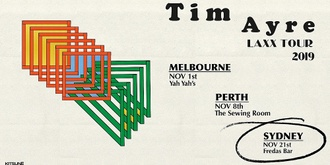 Tim Ayre - LAXX Tour - Sydney