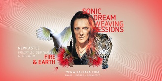 Sonic Dreamweaving – Fire & Earth
