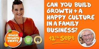Can you build growth + a happy culture in a family business?