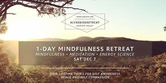 Part 1: Mindfulness Day Immersion –Lyrebird Retreat