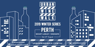 Urban Wine Walk (Mt Lawley / Highgate)