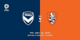 Westfield W-League: Melbourne Victory vs Brisbane Roar