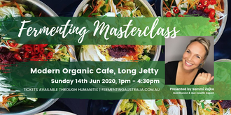 June Fermentation Masterclass at Modern Organic Cafe, Long Jetty