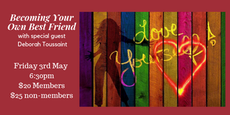 Bayside Red Tent 3rd May New Moon Circle 6:30pm- Becoming Your Own Best Friend with Deborah Toussaint