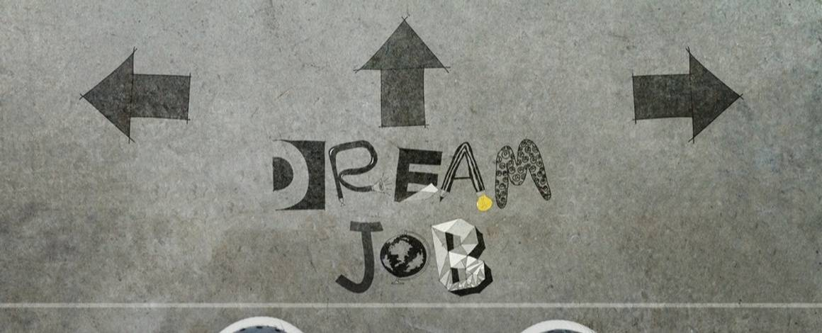 """While Looking for Your Dream Job, Don't Ignore Your """"Good for Now"""" Job"""