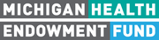Logo of Michigan Health Endowment Fund