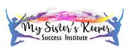 Logo de My Sister's Keeper Success Institute, Inc.