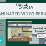 Triage Cancer Animated Video Series